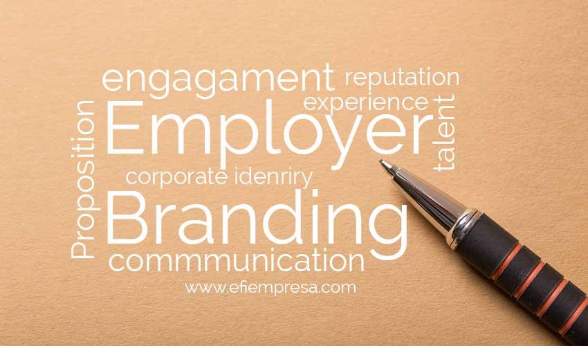 Employer Branding como Estrategia Corporativa. Efiempresa