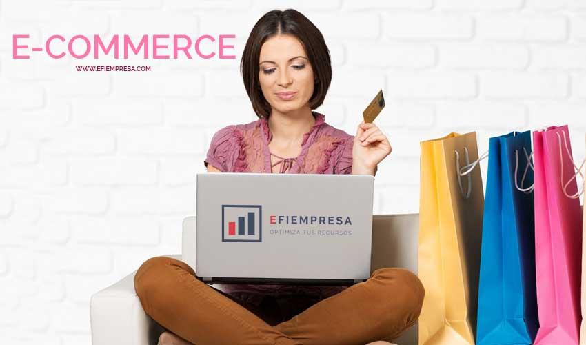 e-commerce la Tendencia en un Mundo Globalizado. Efiempresa