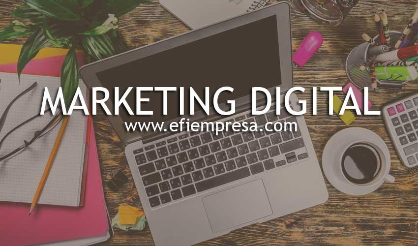 Marketing Digital, Estrategias Efectivas. Efiempresa