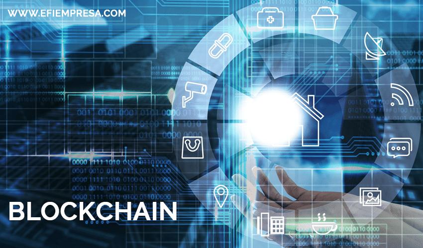 Blockchain, Registros Digitales Transparentes. Efiempresa