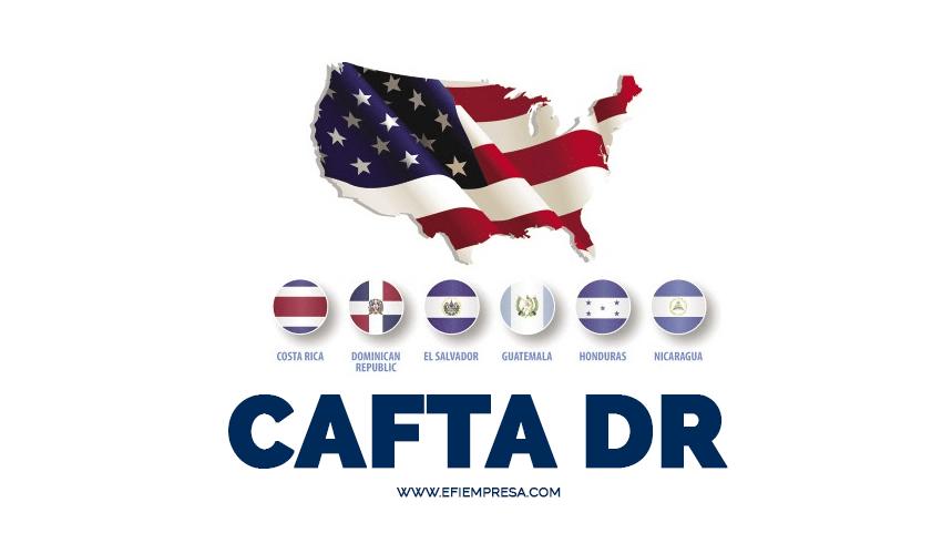 CAFTA-DR, Tratados de Comercio Regional. Efiempresa