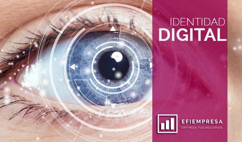 Gestionar la Identidad Digital