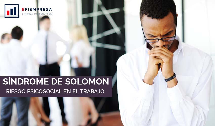 Síndrome de Solomon, Riesgo Psicosocial en el Trabajo